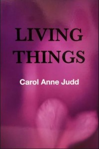 CarolAnneJudd_LivingThings
